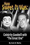 img - for How Sweet It Was: Celebrity Goodwill with