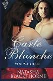 Natasha Blackthorne Carte Blanche Volume Three: Emily's Seduction