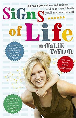 Signs of Life: A Memoir. Natalie Taylor