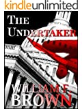 The Undertaker:  Pete and Sandy Suspense Thriller 1