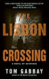 img - for [(The Lisbon Crossing)] [By (author) Tom Gabbay] published on (April, 2008) book / textbook / text book