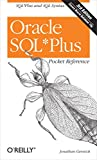 Oracle SQL*Plus Pocket Reference (Pocket Reference (O'Reilly)) (0596008856) by Gennick, Jonathan
