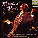echange, troc James Moody Quartet - Moody'S Party : Live At The Blue Note
