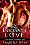 The Vampire's Love (Other World Serie...