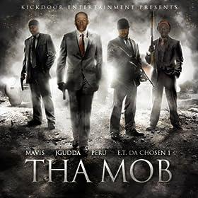 Tha Mob [Explicit]