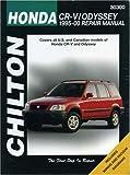 Honda CRV and Odyssey, 1995-00 (Chilton's Total Car Care Repair Manuals)