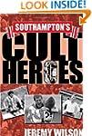Southampton's Cult Heroes: Saints' 20...