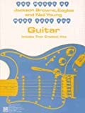 img - for The Music of Jackson Browne, Eagles and Neil Young Made Easy for Guitar: Includes Their Greatest Hits book / textbook / text book