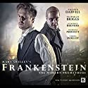 Frankenstein Audiobook by Mary Shelley, Jonathan Barnes Narrated by Arthur Darvill, Nicholas Briggs, Geoffrey Beevers, Georgia Moffett, Terry Molloy, Alex Jordan, Geoffrey Breton