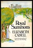 Royal Summons (0688000088) by Elizabeth Cadell
