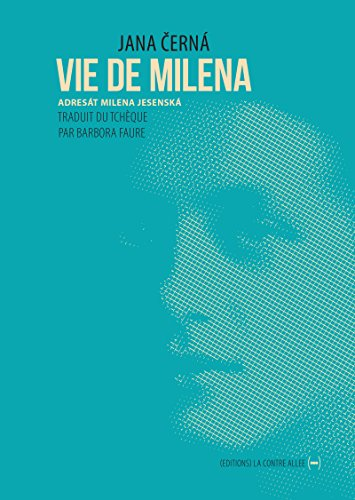 Vie de Milena: De Prague à Vienne (La Sentinelle)