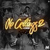 No Ceilings 2 - Lil Wayne