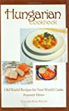 img - for Hungarian Cookbook, Old World Recipes for New World Cooks (Hippocrene Cookbook Library) by Fintor, Yolanda Nagy (2003) Hardcover book / textbook / text book