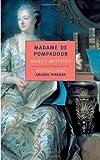 Madame de Pompadour (New York Review Books Classics)