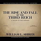 The Rise and Fall of the Third Reich: A History of Nazi Germany | [William L. Shirer]