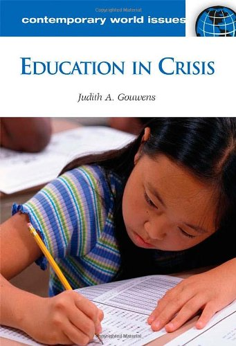 Education in Crisis: A Reference Handbook (Contemporary