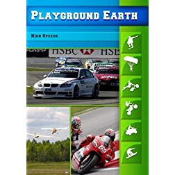 Playground Earth High Speeds