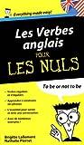 Les Verbes anglais pour les Nuls