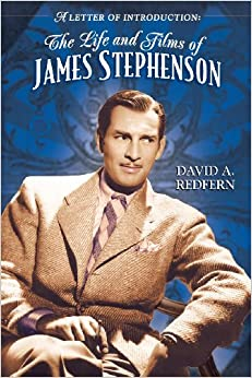 A Letter of Introduction: The Life and Films of James Stephenson ...