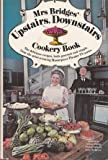 img - for Mrs. Bridges' Upstairs, Downstairs Cookery Book book / textbook / text book