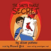 The Smith Family Secret, Book 1 (       UNABRIDGED) by Alison Potoma Narrated by Maxwell Glick