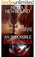 An Impossible Dilemma: A Psychological Thriller Novel (English Edition)