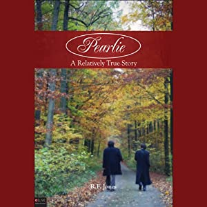 Pearlie: A Relatively True Story Audiobook