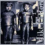 Adult Themes for Voice by Patton, Mike (1996-04-23)