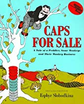 Caps for Sale By Esphyr Slobodkina, Picture Book