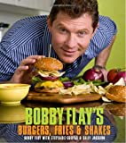 Bobby Flay's Burgers, Fries, and Shakes (0307460630) by Flay, Bobby