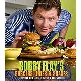Bobby Flay's Burgers, Fries, and Shakes ~ Bobby Flay