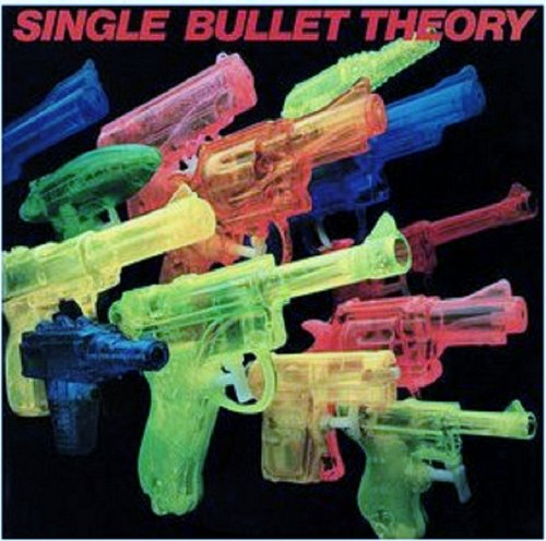 SINGLE BULLET THEORY [LP VINYL] (Single Bullet Theory compare prices)