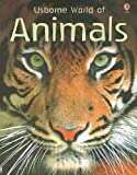 img - for Usborne World of Animals book / textbook / text book