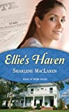 Ellies Haven (River of Hope)