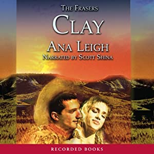 The Frasers: Clay | [Ana Leigh]