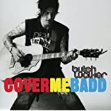Cover Me Badd [Explicit]