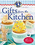Gooseberry Patch Gifts from the Kitchen: More than 150 homemade treats to make & share all year long