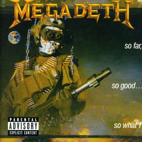 Megadeth - So far,so good....so what - Zortam Music