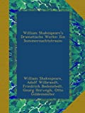 William Shakespeares Dramatische Werke: Ein Sommernachtstraum (German Edition)