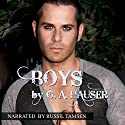 Boys (       UNABRIDGED) by G. A. Hauser Narrated by Russil Tamsen