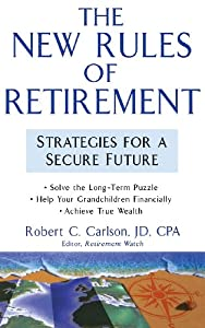 The Rules of Retirement: Strategies for a Secure Future by Wiley