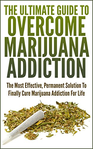 John K. - The Ultimate Guide To Overcome Marijuana Addiction: The Most Effective, Permanent Solution To Finally Cure Marijuana Addiction For Life (Addiction, Porn Addiction, Caffeine Addiction)