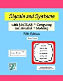 Signals and Systems with MATLAB Computing and Simulink Modeling, Fifth Edition
