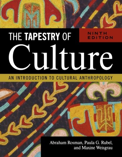 The Tapestry of Culture: An Introduction to Cultural...