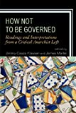 img - for How Not to Be Governed book / textbook / text book