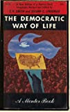 The Democratic Way of Life (A Mentor Book MT721)