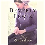 The Sacrifice: Abram's Daughters (Book 3) | Beverly Lewis