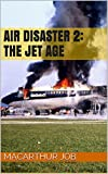 img - for Air Disaster 2: The Jet Age book / textbook / text book