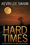 Hard Times...