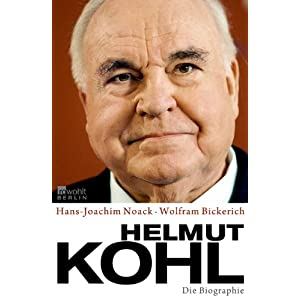 Helmut Kohl. Die Biografie